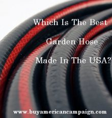 Which Is The Best Garden Hose Made In The USA?