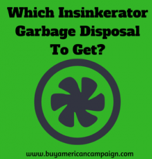 Which Insinkerator Garbage Disposal To Get?